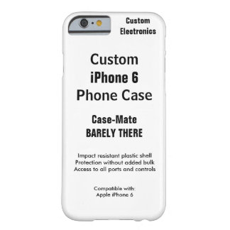 Custom iPhone 6 Barely There Phone Case