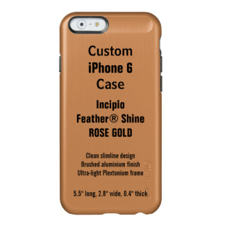 Custom iPhone 6 FEATHER® SHINE Case, R. GOLD Incipio Feather® Shine iPhone 6 Case