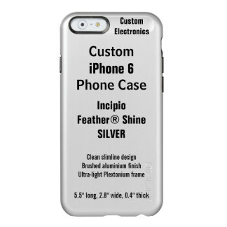 Custom iPhone 6 FEATHER® SHINE Case, SILVER Incipio Feather® Shine iPhone 6 Case