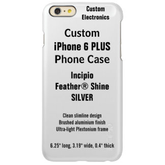 Custom iPhone 6 PLUS FEATHER® SHINE Case, SILVER Incipio Feather® Shine iPhone 6 Plus Case