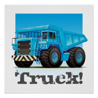 Custom Kids Giant Construction Mining Dump Truck Poster