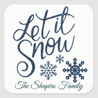 Custom LET IT SNOW Christmas Holiday Blue White Square Sticker