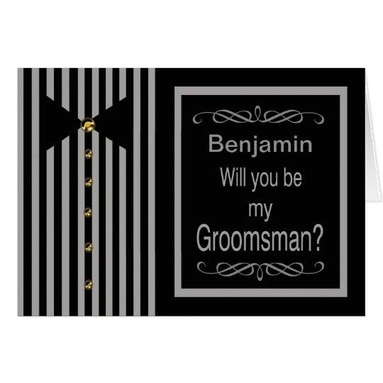 Custom Name - Be My Groomsman Request Card