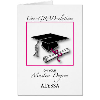 Custom Name Masters Degree, Girl Graduation Pink Card