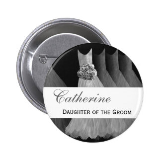 Custom Name Wedding Role Feminine Silver Gowns Pinback Buttons