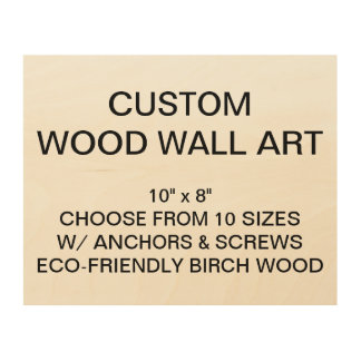 "Custom Personalized 10"" x 8"" Wood Wall Art Blank"