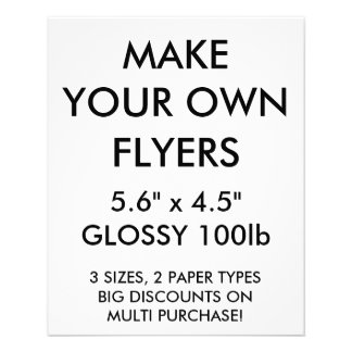 """Custom Personalized Small 5.6""""x4.5"""" Glossy Flyers"""