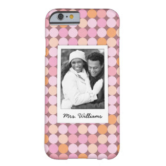 Custom Photo & Name Pink and Orange Polka Dots Barely There iPhone 6 Case