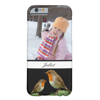 Custom Photo Personalized Robin Barely There iPhone 6 Case
