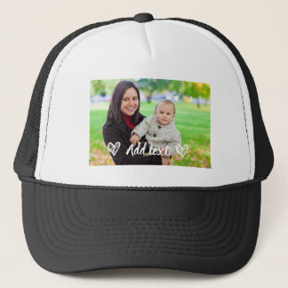 Custom, Photo & Text hat. Trucker Hat
