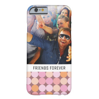 Custom Photo & Text Pink and Orange Polka Dots Barely There iPhone 6 Case