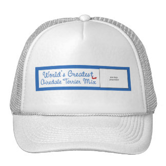 Custom Photo! Worlds Greatest Airedale Terrier Mix Cap