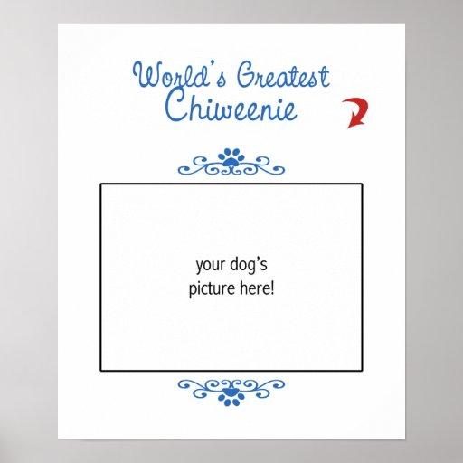 Custom Photo! Worlds Greatest Chiweenie Print