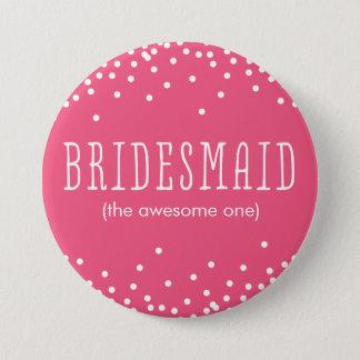 Custom Pink & White Confetti Dot Bridesmaid Button