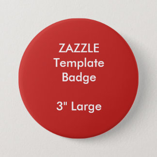 "Custom Print 3"" Large Round Badge Blank Template"