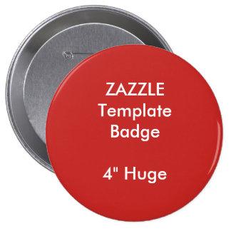 "Custom Print 4"" Huge Round Badge Blank Template"