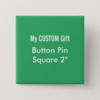 "Custom Printed 2"" Square Button Badge Pin GREEN"