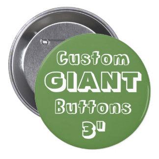 "Custom Printed GIANT 3"" Button Pin GREEN"