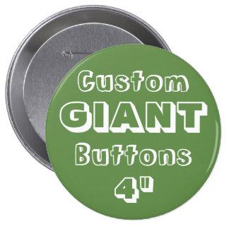 "Custom Printed GIANT 4"" Button Pin GREEN"