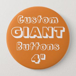 "Custom Printed GIANT 4"" Button Pin ORANGE"