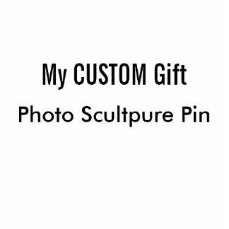 Custom Printed Photo Sculpture Pin