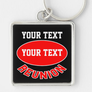 Custom Reunion Keychain You Can Personalize Silver-Colored Square Keychain