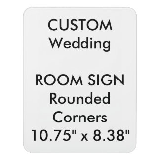 "Custom Room Sign - Rounded 8.38"" x 10.75"""