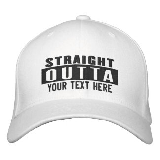 Custom Straight Outta Add Your Location Embroidery Embroidered Hat