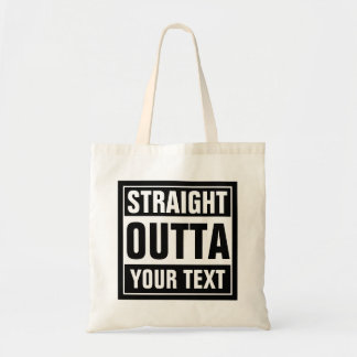 Custom STRAIGHT OUTTA tote bags
