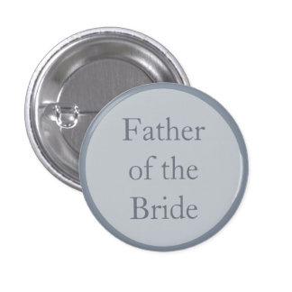 Custom Wedding Father of the Bride Pinback Buttons Button