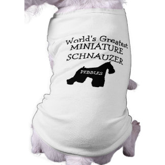 Custom Worlds Greatest Miniature Schnauzer Shirt