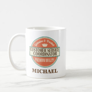 Customer Service Coordinator Personalized Mug Gift