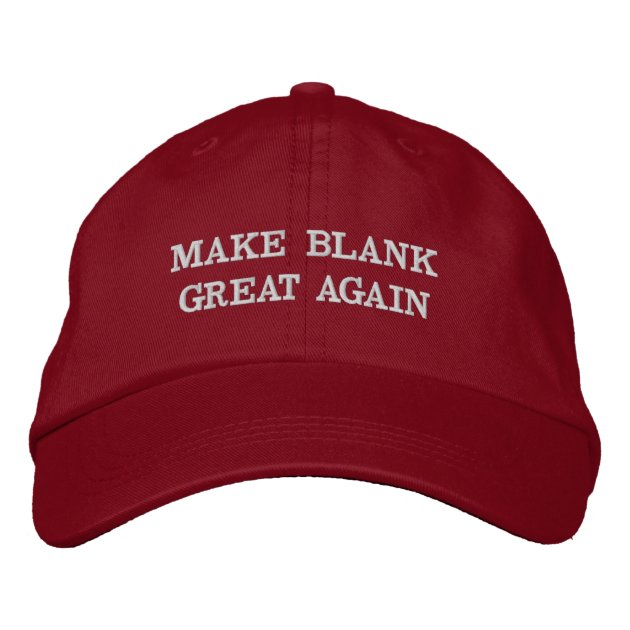 Customisable Make (Your Text) Great Again Hats   Zazzle.com.au