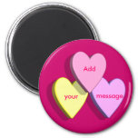 Customisable Valentine Candy Hearts Look Custom 6 Cm Round Magnet