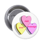 Customisable Valentine Candy Hearts Look Custom 6 Cm Round Badge