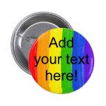 Customisable Watercolor Rainbow Pinback Button