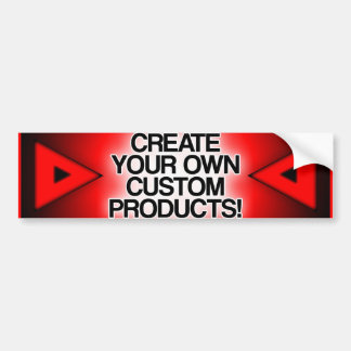 Customise / Personalise / Create your own Bumper Sticker
