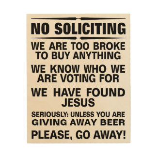 Customise Your Own No Soliciting Sign Wood Print