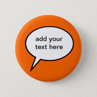customizable cartoon speech balloon 6 cm round badge