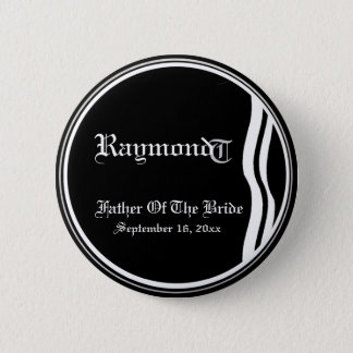 Customizable Classic Black White Father Of Bride 6 Cm Round Badge
