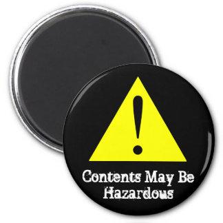 Customizable Contents May Be Hazardous Magnet