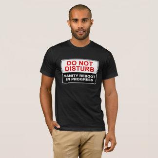 """Customizable """"Do Not Disturb"""" T-Shirt"""