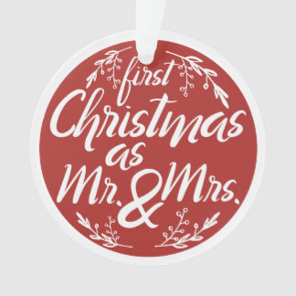 Customizable First Christmas as Mr. and Mrs. Ornament