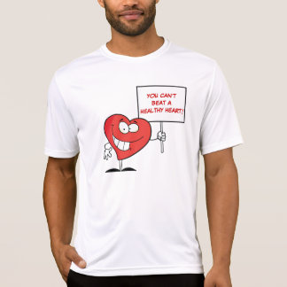 Customizable Heart Healthy Slogan Sign T-Shirt