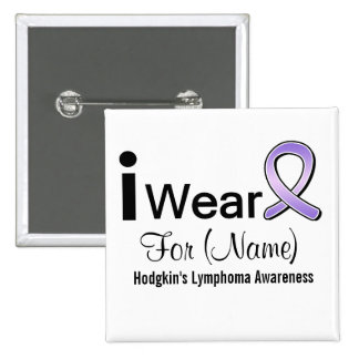 Customizable I Wear a Hodgkin's Lymphoma Ribbon 15 Cm Square Badge