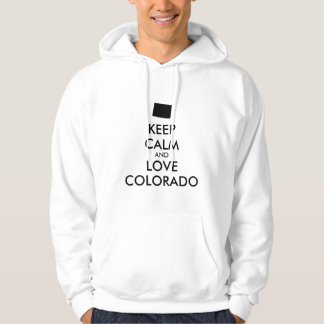 Customizable KEEP CALM and LOVE COLORADO Hoodie