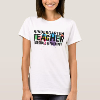 Customizable Kindergarten Teacher T-Shirt