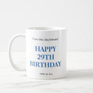 Customizable personalizable 29TH birthday Mug