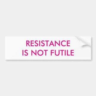 Customizable Resistance is Not Futile Bumper Sticker