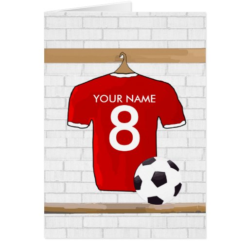 Customizable Soccer Shirt (red) Birthday card